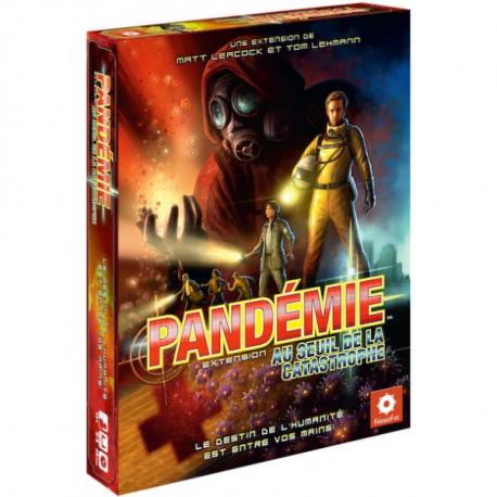Pandémie - Au Seuil de la Catastrophe edition révisée